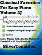 Classical Favorites for Easy Piano Volume 2 J by Silver Tonalities
