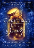 Christmas Jars Journey by Jason F. Wright