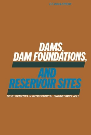Dams,  Dam Foundations,  and Reservoir Sites