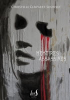 Mémoires assassines by Christelle Colpaert Soufflet