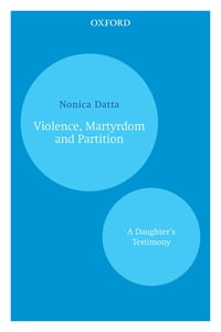 Violence, Martyrdom and Partition