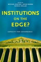 Institutions on the edge?: Capacity for governance