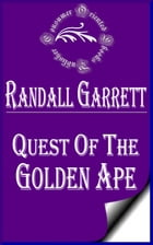 Quest of the Golden Ape (Illustrated) by Randall Garrett