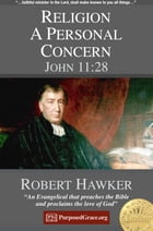 Religion a Personal Concern - John 11:28: Specimens of Preaching by Robert Hawker