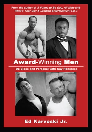 Award-Winning Men Up Close and Personal with Gay Honorees