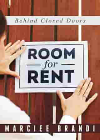 Room for Rent: Behind Closed Doors