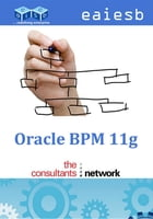 Oracle BPM 11g by EAIESB