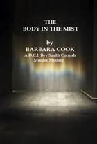 The Body In The Mist by Barbara Cook