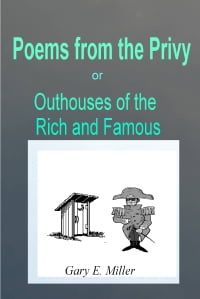 Poems From the Privy: or Outhouses of the Rich and Famous