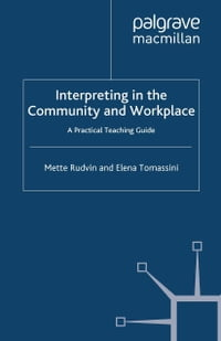 Interpreting in the Community and Workplace: A Practical Teaching Guide