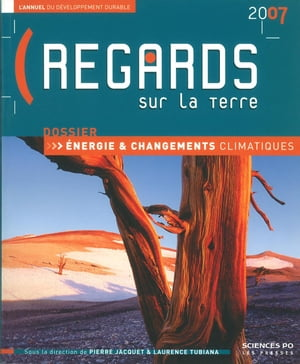 Regards sur la Terre 2007 by Laurence TUBIANA