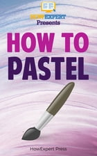 How To Pastel by HowExpert
