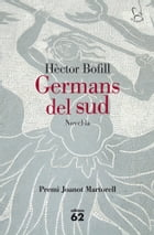 Germans del sud by Hèctor Bofill