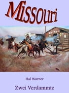 Zwei Verdammte: Missouri - Band 28 by Hal Warner