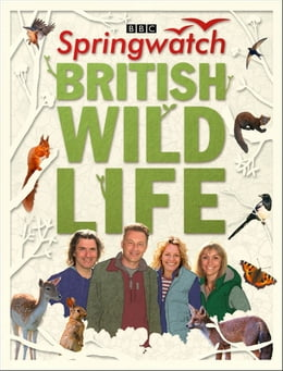 Book Springwatch British Wildlife: Accompanies the BBC 2 TV series by Stephen Moss