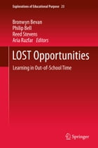 LOST Opportunities: Learning in Out-of-School Time