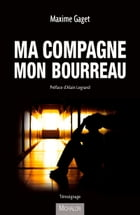 Ma compagne mon bourreau by Maxime Gaget