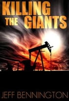 Killing the Giants by Jeff Bennington