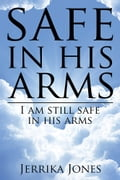 safe in his arms 1aa22e73-da97-4eac-a542-86870fe965a4