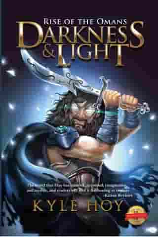 Darkness & Light: Rise of the Omans