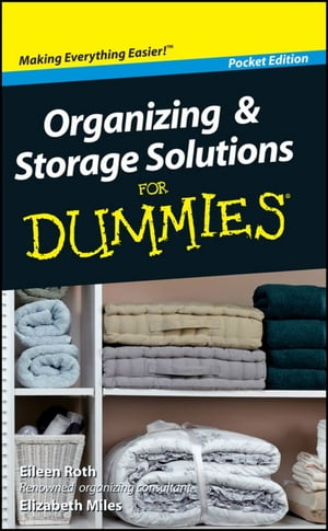 Organizing and Storage Solutions For Dummies�,  Pocket Edition