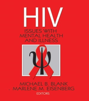 Hiv Issues with Mental Health and Illness