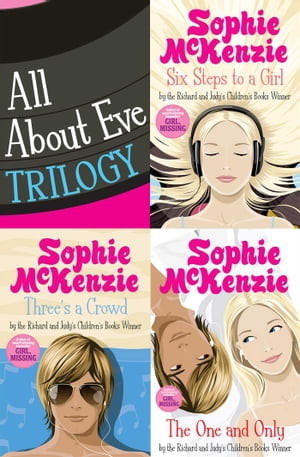 All About Eve Trilogy Six Steps to a Girl; Three's a Crowd and The One and Only