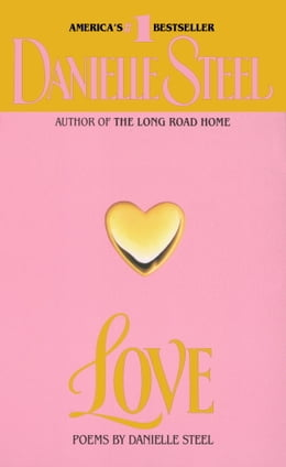 Book Love: Poems by Danielle Steel