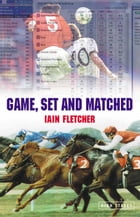Game, Set and Matched by Iain Fletcher