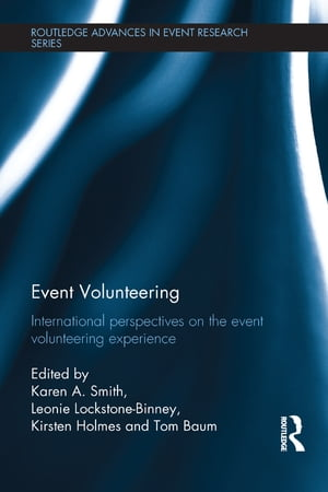Event Volunteering International Perspectives on the Event Volunteering Experience