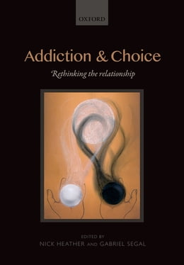 Book Addiction and Choice by Nick Heather