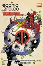 Occhio Di Falco Contro Deadpool by Gerry Duggan