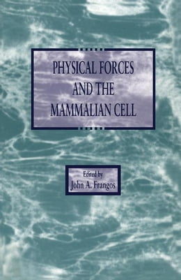 Book Physical Forces and the Mammalian Cell by Unknown, Author