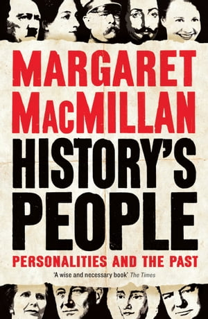 History's People: Personalities and the Past