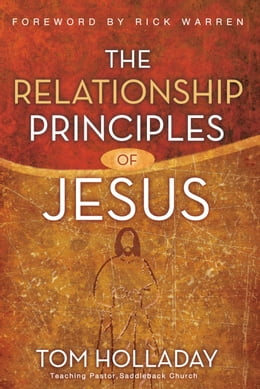 Book The Relationship Principles of Jesus by Tom Holladay