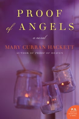Book Proof of Angels: A Novel by Mary Curran Hackett