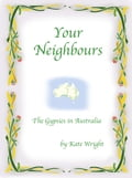 'Your Neighbours' The Gypsies in Australia