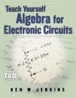 Book Teach Yourself Algebra for Electronic Circuits by Jenkins, Kenneth