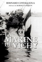 La marine de Vichy: Blocus et collaboration