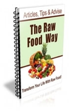 The Raw Food Way Newsletter by Jimmy Cai