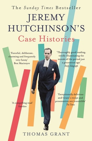 Jeremy Hutchinson's Case Histories From Lady Chatterley's Lover to Howard Marks