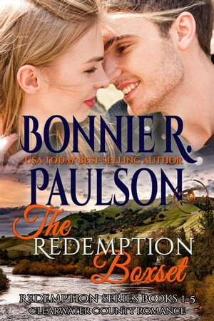 The Redemption Boxset: Clearwater County, Redemption series, #6 by Bonnie R. Paulson