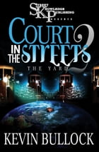 Court In The Streets by Kevin Bullock