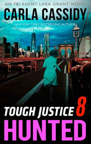 Tough Justice: Hunted (Part 8 Of 8) (Tough Justice,  Book 8)