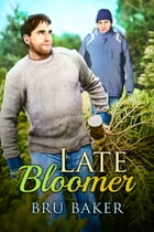 Late Bloomer by Bru Baker