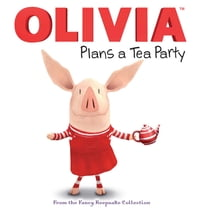 OLIVIA Plans a Tea Party: From the Fancy Keepsake Collection (with audio recording)