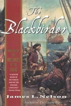 The Blackbirder: Book Two of the Brethren of the Coast by James L. Nelson