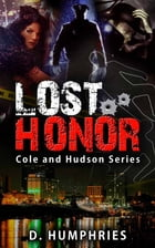 Lost Honor by D. Humphries