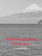Programming in Star by Francis Mccabe