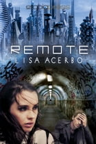 Remote by Lisa Acerbo